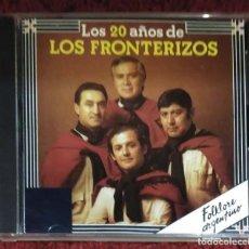 CDs de Música: LOS FRONTERIZOS (LOS 20 AÑOS DE LOS FRONTERIZOS) CD 1990. Lote 116161363