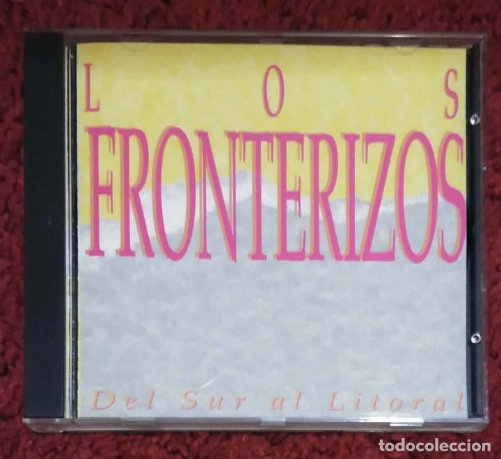 LOS FRONTERIZOS (DEL SUR AL LITORAL) CD 1995 (Música - CD's Latina)