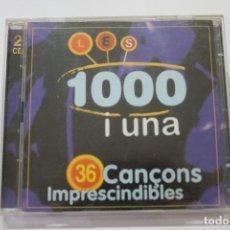 CDs de Música: LES 1000 I UNA 36 CANÇONS IMPRESCINDIBLES DOBLE CD. Lote 116174163
