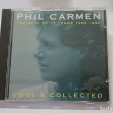 CDs de Música: CD PHIL CARMEN THE BEST OF THE 10 YEARS 1982-1992. Lote 116214107