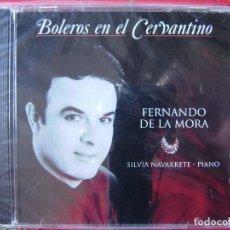 CDs de Música: FERNANDO DE LA MORA.BOLEROS EN EL CERVANTINO..MEXICO PRECINTADO MUY RARO PROMO. Lote 116270895