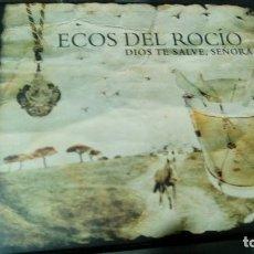 CDs de Música: ECOS DEL ROCIO: DIOS TE SALVE SEÑORA. Lote 116828147