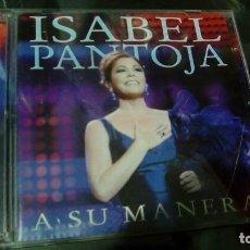 CDs de Música: ISABEL PANTOJA: A SU MANERA (EDICION CD + DVD). Lote 116828407