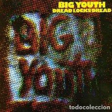 CDs de Música: BIG YOUTH -- DREAD LOCKS DREAD -REGGAE ROOTS. Lote 117234743