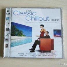 CDs de Música: CD THE CLASSIC CHILLOUT ALBUM 2CD. Lote 117236275