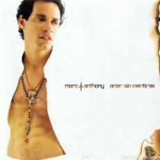 CDs de Música: MARC ANTHONY ¨AMAR SIN MENTIRAS¨. Lote 117290031