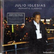CDs de Música: JULIO IGLESIAS ¨ROMANTIC CLASSICS¨ (CD). Lote 117296123