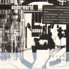 CDs de Música: UNDERWORLD * 2CD DELUXE EDITION * 20TH ANIVERSARIO * DUBNOBASSWITHMYHEADMAN * PRECINTADO!!. Lote 117354679