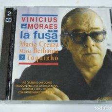 CDs de Música: VINICIUS DE MORAES - LA FUSA CON MARIA BETHANIA Y TOQUINHO CD X2. Lote 117375371