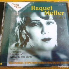CDs de Música: RAQUEL MELLER COPLAS DE ORO VOL 1 - 2 CD - 32 TEMAS - REMASTIZADA - PRECINTADA. Lote 117392883