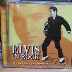 CDs de Música: CD.. ELVIS PRESLEY - IN ROCK - SUS GRANDES CANCIONES - COMO NUEVO ¡¡. Lote 117585519