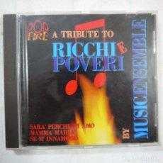CDs de Música: A TRIBUTE TO RICCHI E POVERI BY MUSIC ENSEMBLE - CD 1994 . Lote 117616023