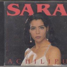 CDs de Música: SARA CD ACHILIPU 1993 HORUS. Lote 289695058