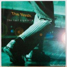 CDs de Música: THE NASH / THE LAST CIGARETTE. Lote 117912311