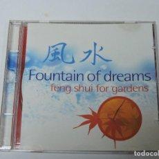 CDs de Música: FOUNTAIN OF DREAMS - FENG SHUI FOR GARDENS CD . Lote 117923779