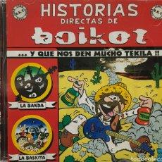 CDs de Música: HISTORIAS DIRECTAS DE BOIKOT Y QUE NOS DEN MUCHO TEKILA. Lote 117932820