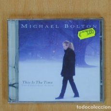 CDs de Música: MICHAEL BOLTON - THIS IS THE TIME THE CHRISTMAS ALBUM - CD. Lote 118141699