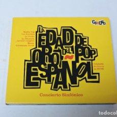 CDs de Música: LA EDAD DE ORO DEL POP ESPAÑOL - CONCIERTO SINFONICO CD + DVD. Lote 118179755