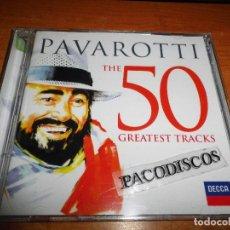 CDs de Música: PAVAROTTI THE 50 GREATEST TRACKS DOBLE CD DEL AÑO 2013 50 TEMAS 2 CD BONO U2 STING ERIC CLAPTON. Lote 118198211