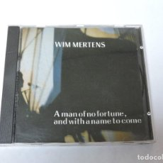 CDs de Música: WIM MERTENS - A MAN OF NO FORTUNE & WITH A NAME TO COME CD. Lote 118206491