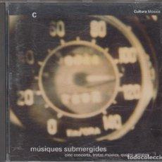 CDs de Música: MÚSIQUES SUBMERGIDES CD 1993 MIQUEL JORDÀ FATIMA MIRANDA JOSEP MANUEL BERENGUER. Lote 118310039