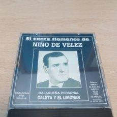 CDs de Música: EL CANTE FLAMENCO DE NIÑO DE VÉLEZ MALAGUEÑA PERSONAL CALETA Y EL LIMONAR CD 10 TEMAS. Lote 118436150