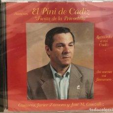 CDs de Música: EL PINI DE CADIZ - FIESTA DE LA PRIVADILLA / CD ALBUM DE 2000 RF-564 , SIN ABRIR. Lote 118577339
