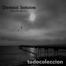 CDs de Música: PERENNIAL ISOLATION – UNCERTAINTY -CD-R. Lote 118585631