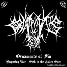 CDs de Música: ORNAMENTS OF SIN ?- PREPARING WAR / OATH TO THE FALLEN ONES -BLACK METAL. Lote 118585831