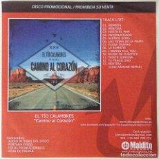 CDs de Música: EL TÍO CALAMBRES CD PROMOCIONAL CONTENIDO EXTRA CAMINO AL CORAZÓN. Lote 118689843