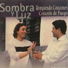 CDs de Música: SOMBRA Y LUZ - ROMPIENDO CORAZONES CD SINGLE RF-617. Lote 118934079