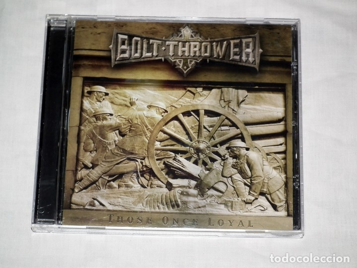 CD BOLT THROWER - THOSE ONCE LOYAL (Música - CD's Heavy Metal)