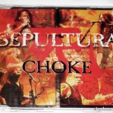 CDs de Música: SEPULTURA CHOKE MAXI CD. Lote 31213600