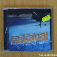 CDs de Música: BAKANAL - TOT PER L´AIRE - CD. Lote 119461960