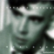 CDs de Música: ARNALDO ANTUNES - QUALQUER - CD ÁLBUM - 14 TRACKS - DISCMEDI - AÑO 2006.. Lote 119556435