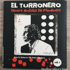 CDs de Música: EL TURRONERO - EDICIÓN LIMITADA - CENTRO ANDALUZ DE FLAMENCO. Lote 119956851