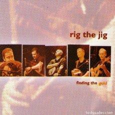 CDs de Música: CD DE MÚSICA IRLANDESA: RIG THE JIG - FINDING THE GOLD - CD ALBUM - 13 TRACKS - CMR RECORDS, DUBLÍN. Lote 120049207