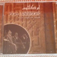 CDs de Música: OUM KALSOUM - TALET LAYALI EL BOAAD. Lote 120230560