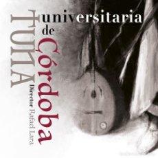 CDs de Música: TUNA UNIVERSITARIA DE CÓRDOBA. Lote 121853647
