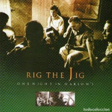 CDs de Música: CD DE MÚSICA IRLANDESA: RIG THE JIG - ONE NIGHT IN HARLOW'S - CD 14 TRACKS - CMR RECORDS, DUBLÍN. Lote 120403451