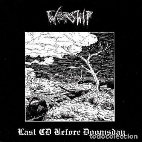 WORSHIP - LAST CD BEFORE DOOMSDAY - CD [WEIRD TRUTH PRODUCTIONS, 2014 · REMASTERIZADO] (Música - CD's Heavy Metal)
