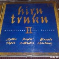 CDs de Música: HIRU TRUKU II JOSEBA TAPIA RUPER ORDORIKA BIXENTE MARTÍNEZ CD 1997. Lote 121000375