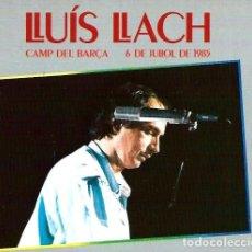 CDs de Música: LLUIS LLACH - CAMP DEL BARÇA 6 DE JULIOL DE 1985 - CLAUS RECORDS 2003 - 2 CD + LLIIBRET - BON ESTAT. Lote 121166307