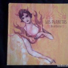 CDs de Música: LOS PLANETAS: NO ARDIERAS, CD SINGLE RCA / BMG 82876660852. SPAIN, 2004. GATEFOLD. Lote 121180319