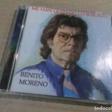 CDs de Música: BENITO MORENO (CD) ME HAN QUITADO LO BAILADO AÑO : 1999. Lote 121481599