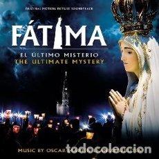 CDs de Música: FÁTIMA EL ÚLTIMO MISTERIO MÚSICA COMPUESTA POR ÓSCAR MARTÍN LEANIZBARRUTIA. Lote 121643199