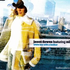 CDs de Música: JASON DOWNS FEATURING MILK - WHITE BOY WITH A FEATHER CD SINGLE 3 TEMAS 2001. Lote 121739463