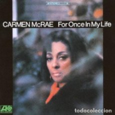 CDs de Música: CD. CARMEN MCRAE. FOR ONCE IN MY LIFE. ORIGINAL JAPANESE EDITION.. Lote 121770083