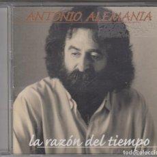 CDs de Música: ANTONIO ALEMANIA CD LA RAZÓN DEL TIEMPO 1999 15 TEMAS. Lote 121807419