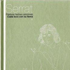 CDs de Música: SERRAT ¨CADA LOCO CON SU TEMA¨Nº 4 ( LIBRO CD) . Lote 121874591
